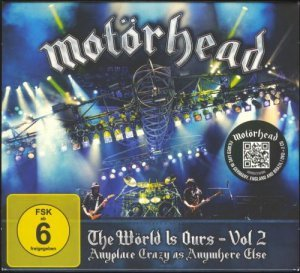 Motorhead - The World Is Ours Vol. 2: Anyplace Crazy as Anywhere Else (2012)