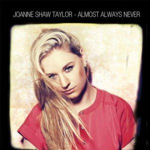 Joanne Shaw Taylor – Almost Always Never (2012) FLAC