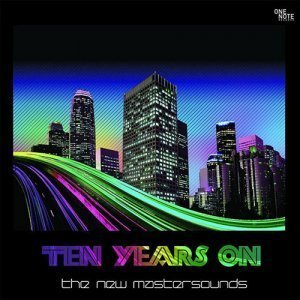 The New Mastersounds - Ten Years On (2009)