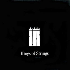 Kings of Strings - First step (2012)