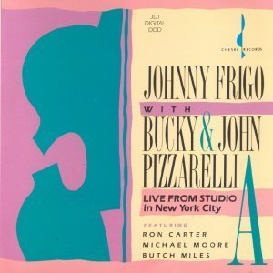 Johnny Frigo with Bucky and John Pizzarelli - Live From Studio A in New York City (1989)