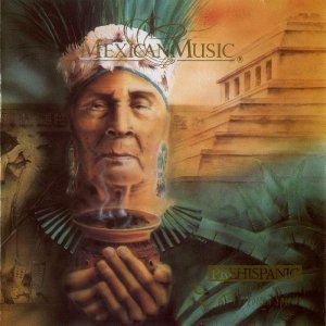 Jorge Reyes - Mexican Music: Prehispanic Music for the Forgotten Spirits (1994)