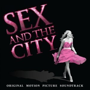 VA - Sex And The City [Original Motion Picture Soundtrack] (2008)