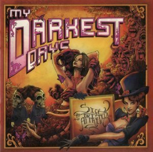 My Darkest Days - Sick And Twisted Affair (2012) Deluxe Edition