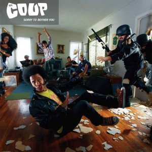 The Coup – Sorry to Bother You (2012)