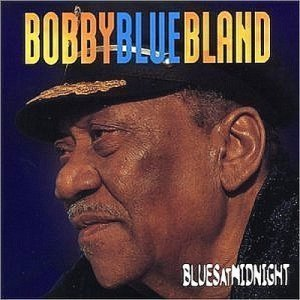 "Bobby ""Blue"" Bland - Blues At Midnight (2003)"