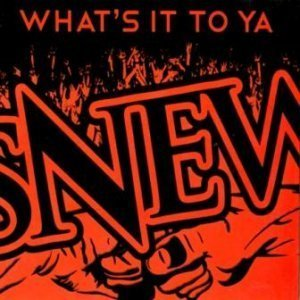 Snew - What's It to Ya (2012)