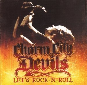 Charm City Devils - Let's Rock-N-Roll (2009)