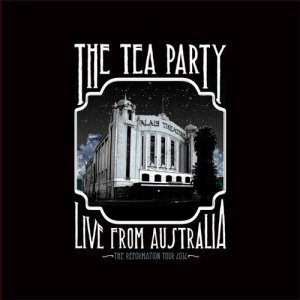 The Tea Party – Live From Australia (2012)