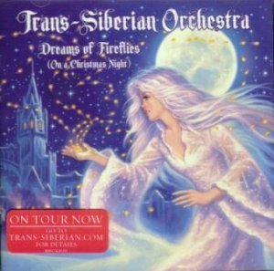 Trans-Siberian Orchestra - Dreams of Fireflies (On a Christmas Night) EP (2012)