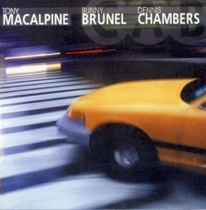CAB (feat.Tony MacAlpine,Bunny Brunel,Dennis Chambers) - CAB (2000)
