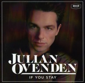 Julian Ovenden - If You Stay (2012)