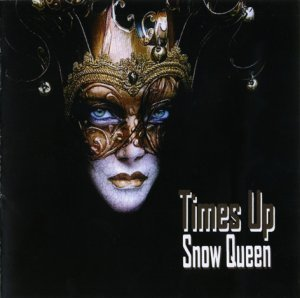 Times Up - Snow Queen (2012)