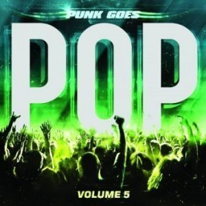 Various Artists – Punk Goes Pop Volume 5 [2012]