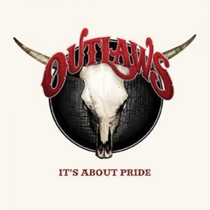 Outlaws - It's About Pride (2012)