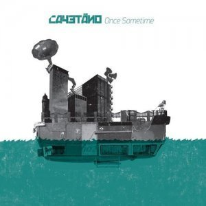 Cayetano – Once Sometime (2012)