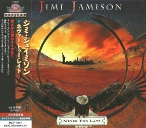 Jimi Jamison - Never Too Late (2012)