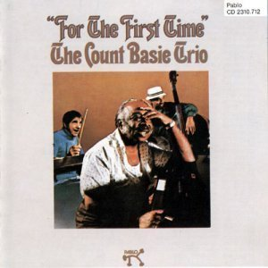The Count Basie Trio - For The First Time (1974)