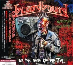 Bloodbound - In The Name Of Metal 2012 (Avalon/Japan)