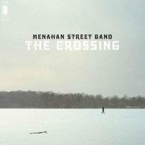 Menahan Street Band – The Crossing (2012)