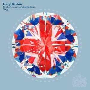 Gary Barlow & The Commonwealth Band - Sing (2012)