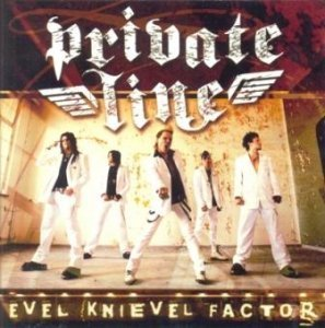 Private Line - Evel Knievel Factor (2006)