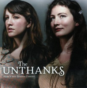 The Unthanks - Here's the Tender Coming (2009)