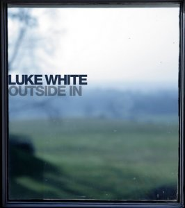 Luke White - Outside In (2012)