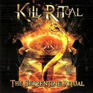 Kill Ritual - The Serpentine Ritual (2012)