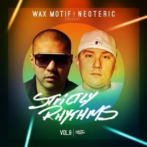 VA - Wax Motif & Neoteric - Strictly Rhythms Vol. 9 (2012)