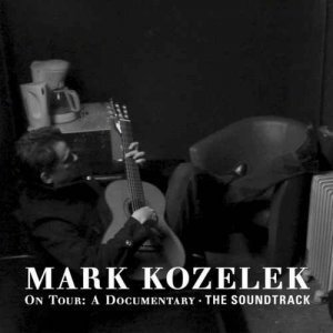 Mark Kozelek - On Tour: A Documentary - The Soundtrack (2012)