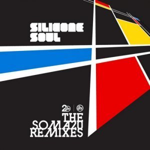 Silicone Soul – The Soma 20 Remixes (2012)