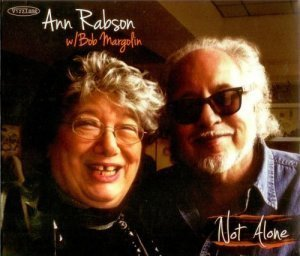 Ann Rabson with Bob Margolin - Not Alone (2012)