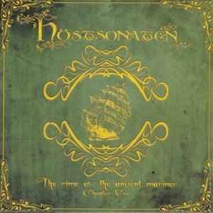 Hostsonaten - The Rime Of The Ancient Mariner, Chapter One (2012)