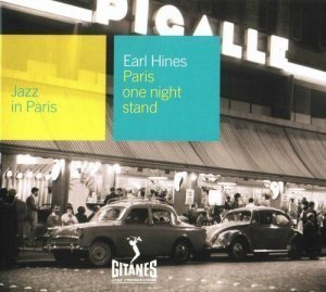 Earl Hines - Paris One Night Stand (2000)