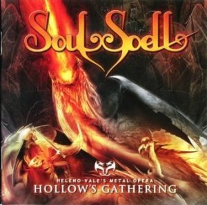 Soulspell - Heleno Vale's Metal Opera: Hollow's Gathering (2012)