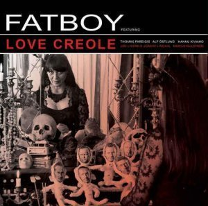 Fatboy – Love Creole (2012)