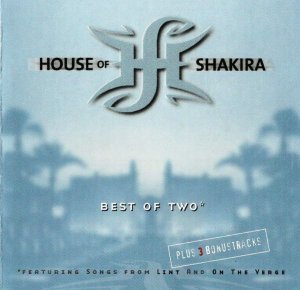 House Of Shakira - Best Of Two (2000)