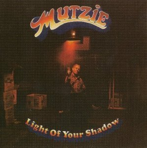 Mutzie - Light Of Your Shadow 1970
