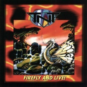 TNT - Firefly and Live! (1996)