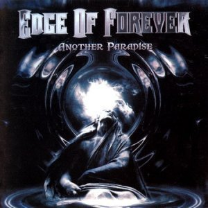Edge Of Forever - Another Paradise (2010)