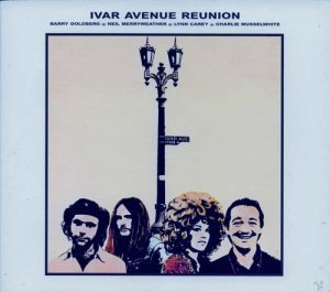 Ivar Avenue Reunion- Ivar Avenue Reunion 1970