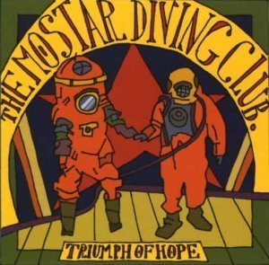 The Mostar Diving Club – Triumph Of Hope (2012)