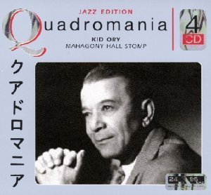Kid Ory - Mahagony Hall Stomp (Quadromania, 4 CD)