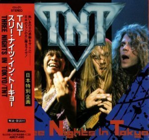 TNT - Three Nights In Tokyo [live] (Japanese Edition) 1992