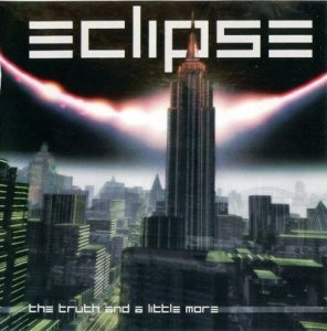Eclipse - The Truth And A Little More (2001)