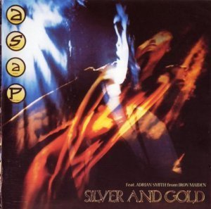 A.S.A.P. (Adrian Smit And Project) - Silver And Gold (1989)