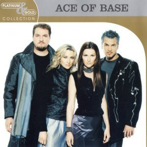 Ace Of Base - Platinum & Gold Collection (2003)