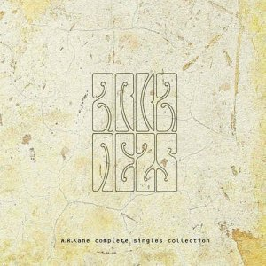 A.R. Kane - Complete Singles Collection (2012)