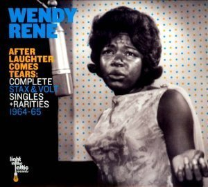 Wendy Rene - After Laughter Comes Tears: Complete Stax & Volt Singles + Rarities 1964-65 (2012)